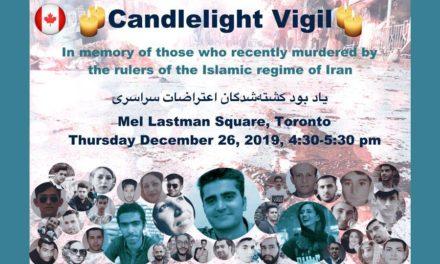 همین امروز پنجشنبه  ۲۶ دسامبر مراسم شمع افروزی در میدان مل لستمن تورنتو به یاد کشته شدگان اعتراضات آبانماه!